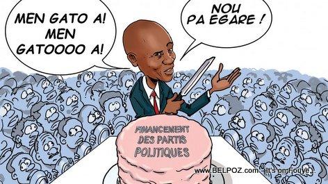 Haiti Financement Des Partis Politiques - Prezidan Jovenel di: Men Gato a, Nou pa Egare!
