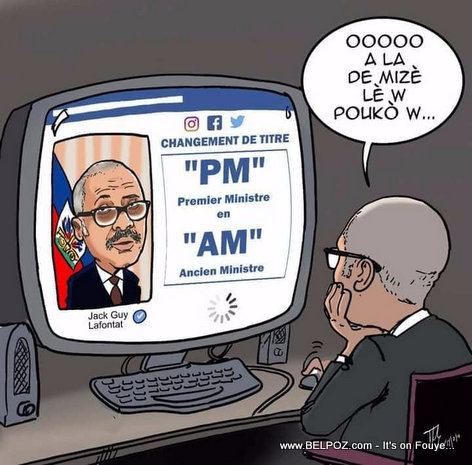 Haiti Caricature : Prime Minister Jack Guy Lafontant changing his status from PM to AM