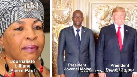 Journaliste Liliane Pierre-Paul, President Jovenel Moise, President Donald TRUMP