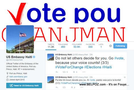 Haiti Elections - Ambassade Americaine di: Vote pou CHANJMAN...