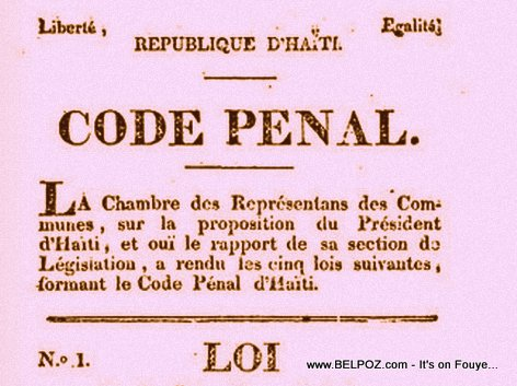Haiti Code Penal Dates back to 1835 - True or False?