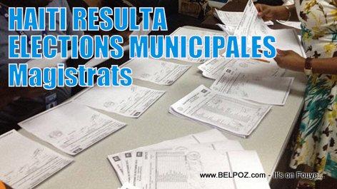 Haiti Elections - Resultat Elections Municipales, Magistrats