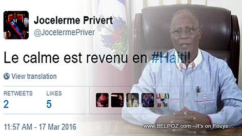 FLASH Jocelerme Privert di sou Twitter: Le Calme est Revenu en Vraie ou Faux?