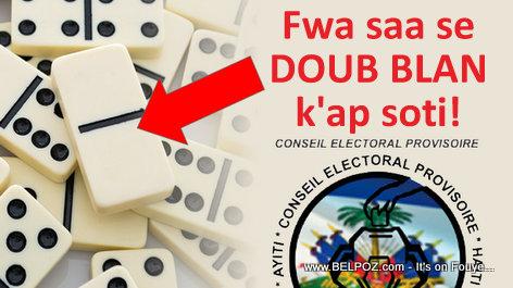 Haiti Election - Se DOUB BLAN wi k ap soti fwa sa a, Bwase Domino a LOL...
